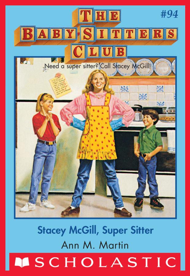 Ann M. Martin - BSC #94: Stacey McGill, Super Sitter