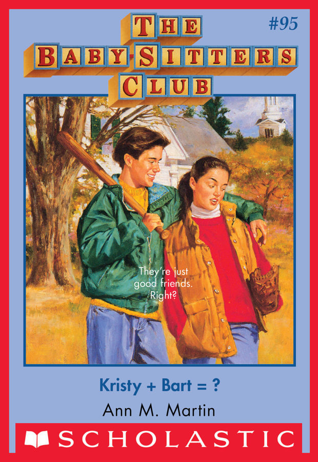 Ann M. Martin - Kristy + Bart?