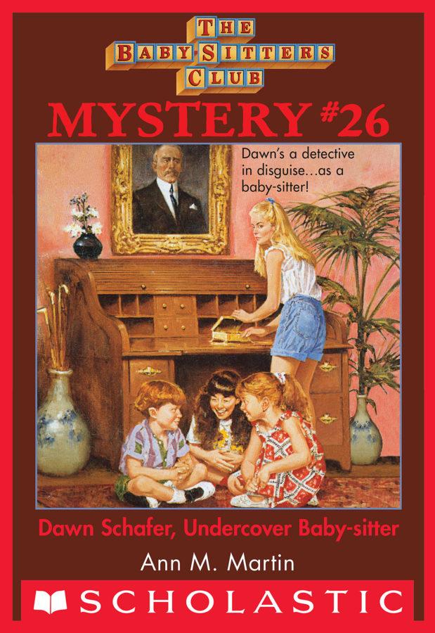 Ann M. Martin - BSCM #26: Dawn Schaffer Undercover Baby-Sitter