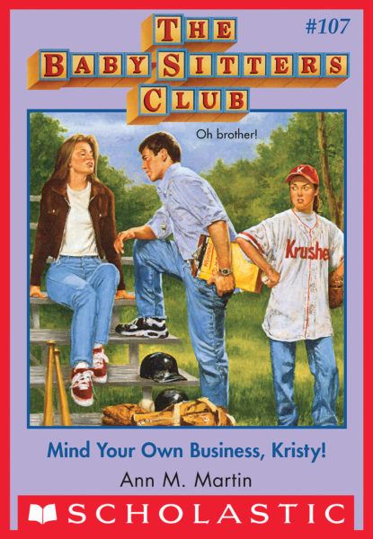Ann M. Martin - Mind Your Own Business, Kristy!