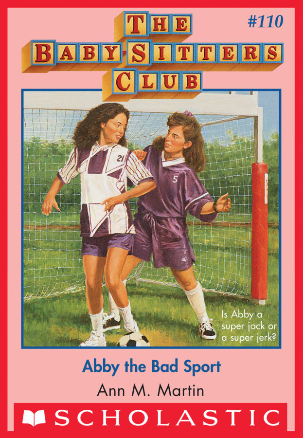 Ann M. Martin - Abby the Bad Sport