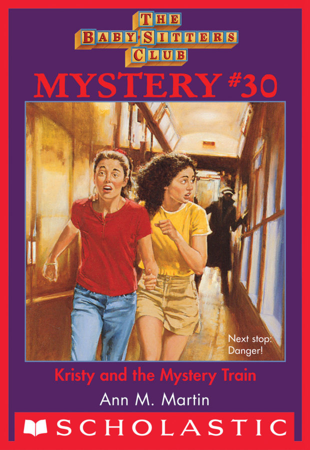 Ann M. Martin - BSCM #30: Kristy and the Mystery Train