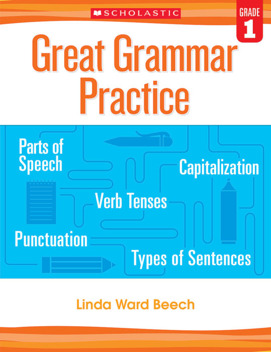 Great Grammar Practice: Grade 1 by Linda Beech - Professional Book