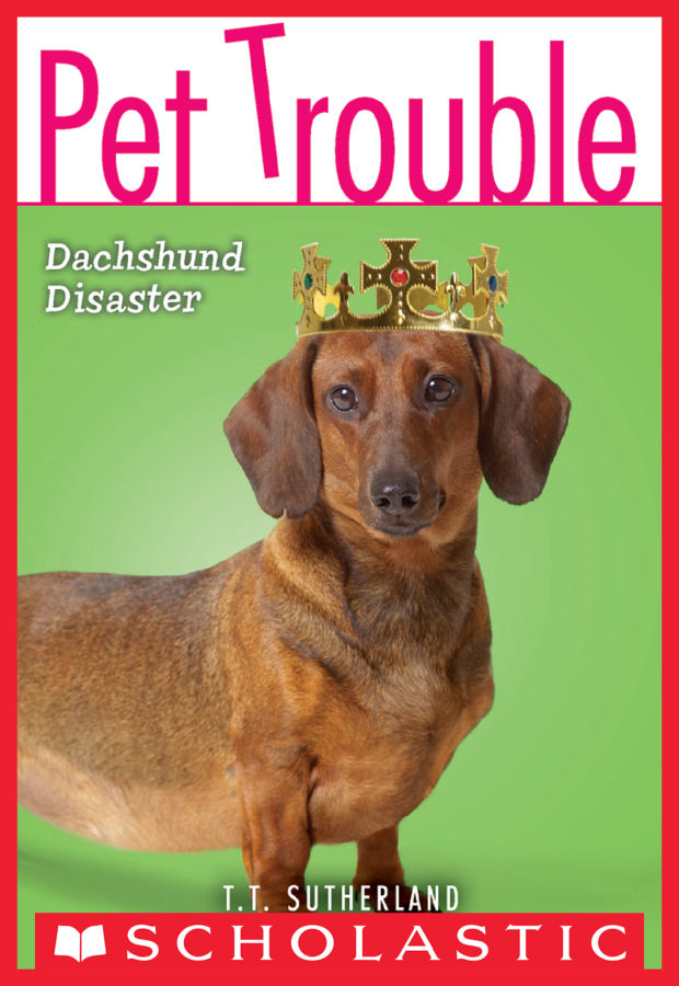 Tui T. Sutherland - Pet Trouble #8: Dachshund Disaster