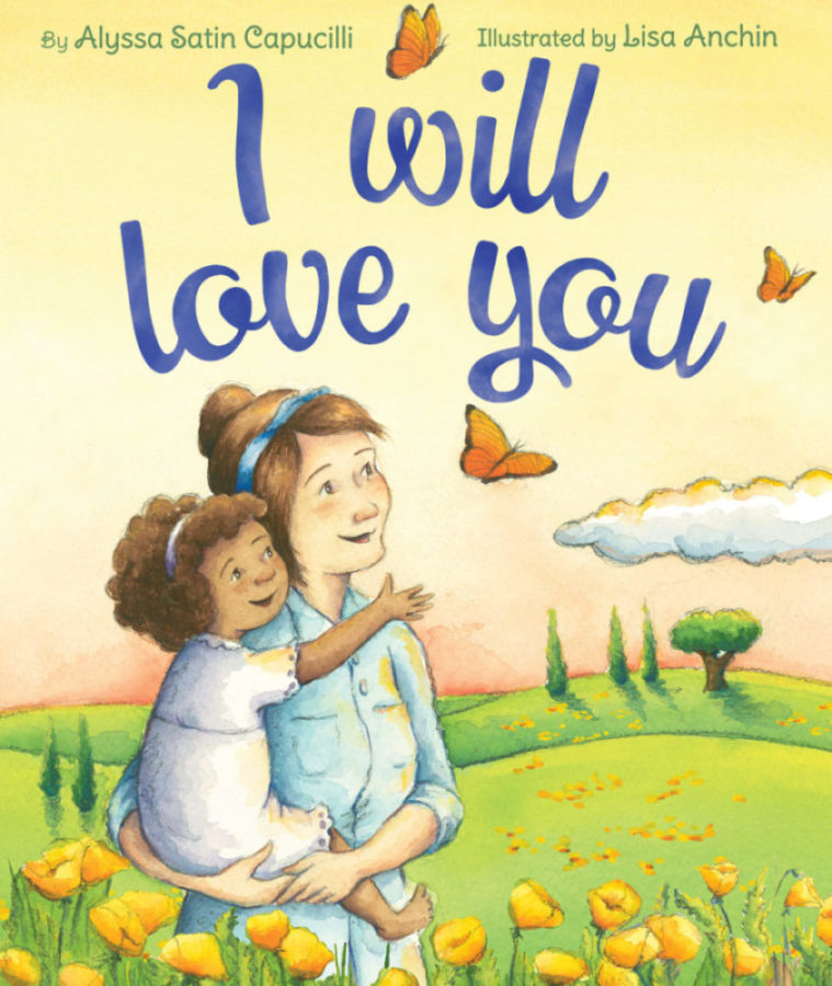 Alyssa Satin Capucilli - I Will Love You