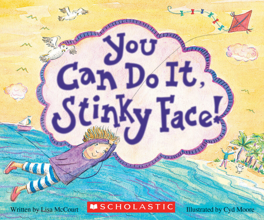 Lisa McCourt - You Can Do It, Stinky Face!