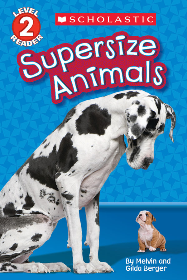 Gilda Berger - Schol Rdr Lvl 2: Supersize Animals