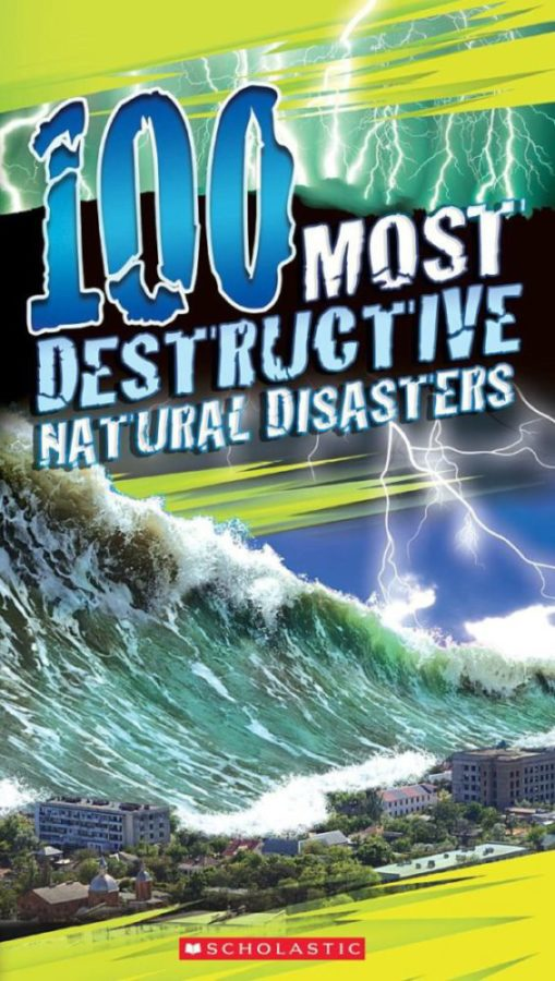 Anna Claybourne - 100 Most Destructive Natural Disasters Ever