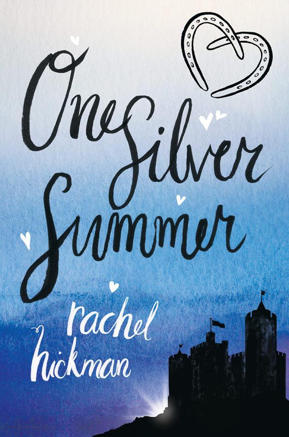 Rachel Hickman - One Silver Summer