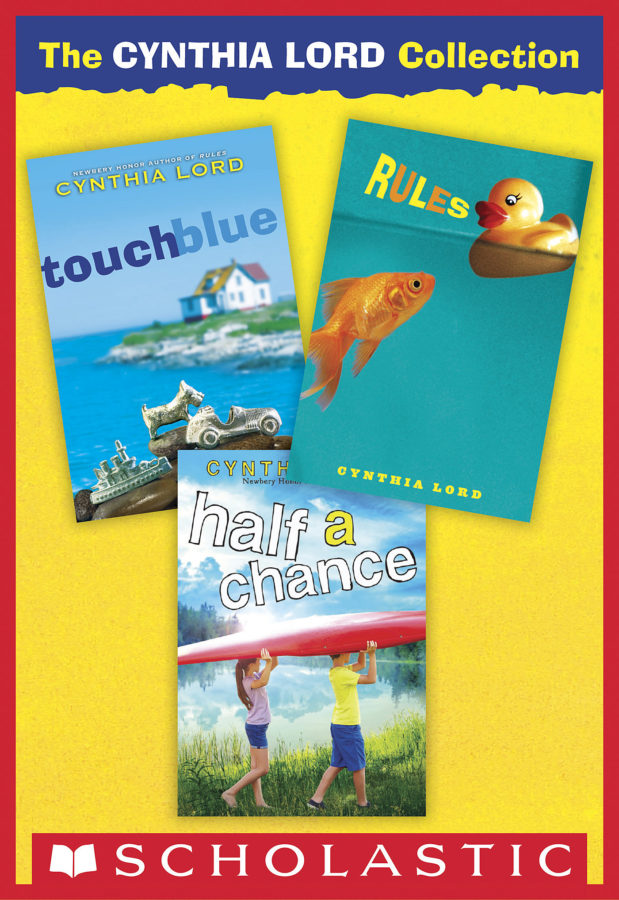 Cynthia Lord - The Cynthia Lord Collection: Rules, Touch Blue, Half a Chance