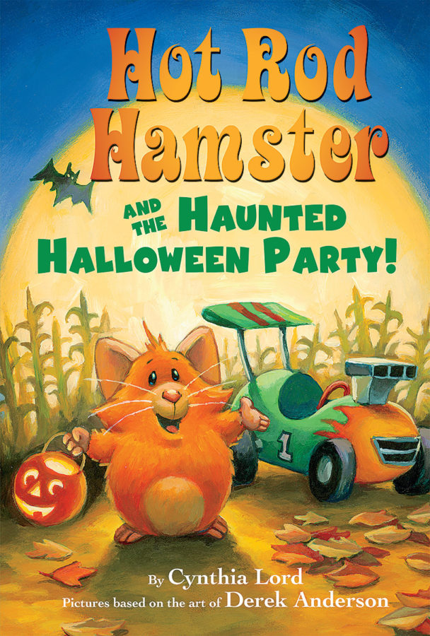 Cynthia Lord - Hot Rod Hamster and the Haunted Halloween Party!