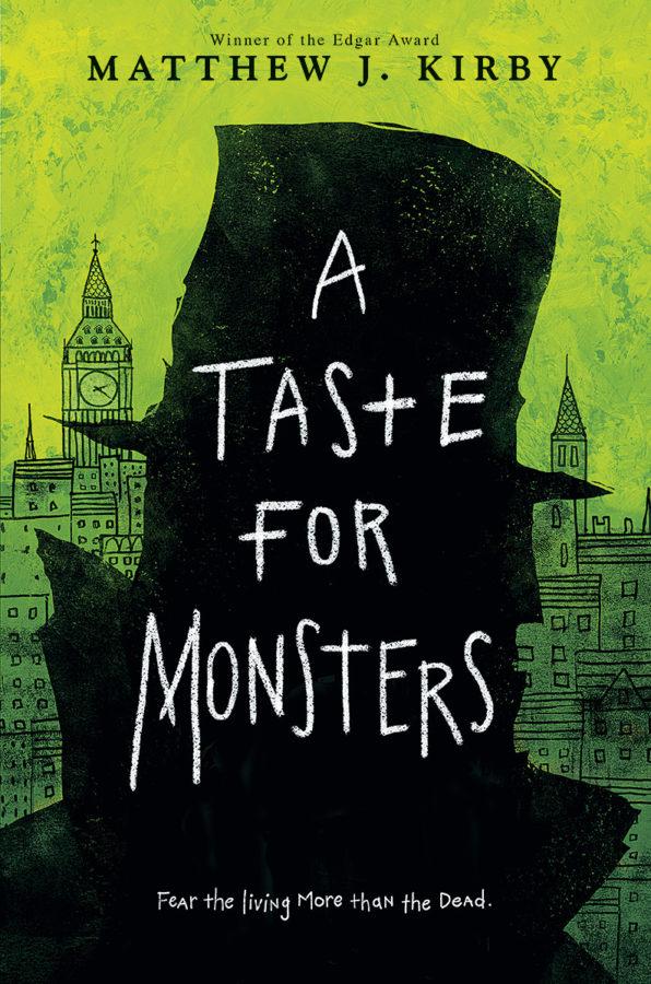 Matthew J. Kirby - A Taste for Monsters