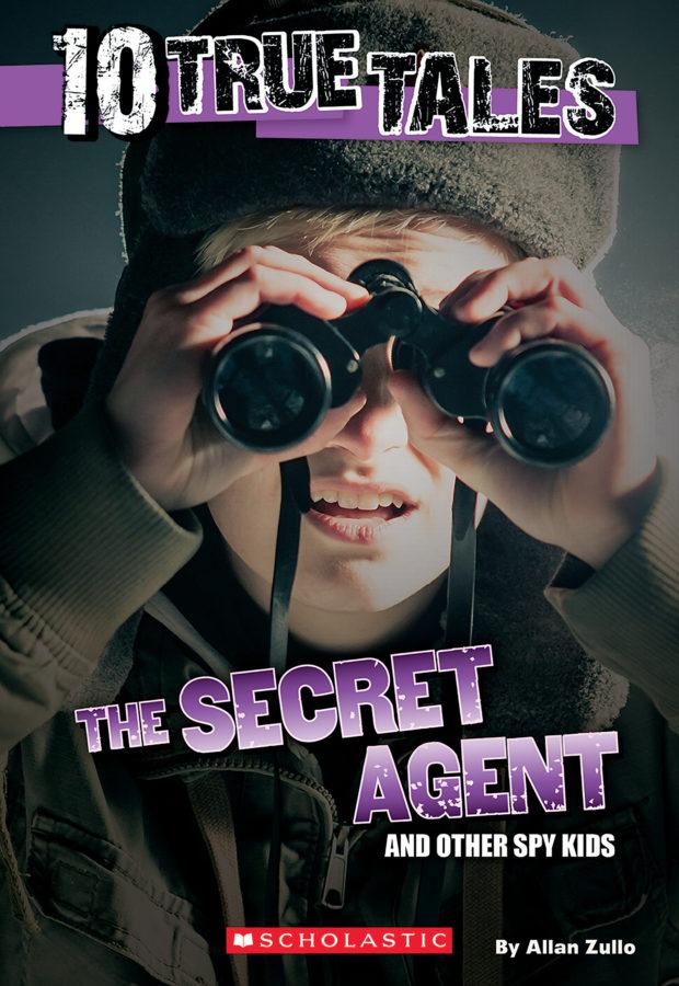 Allan Zullo - 10 True Tales: Secret Agent