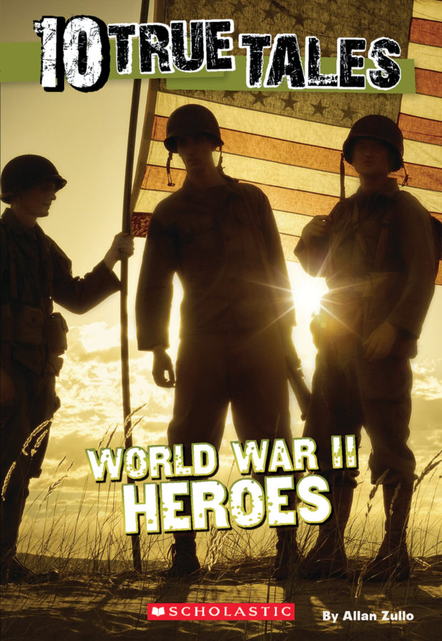 Allan Zullo - World War II Heroes