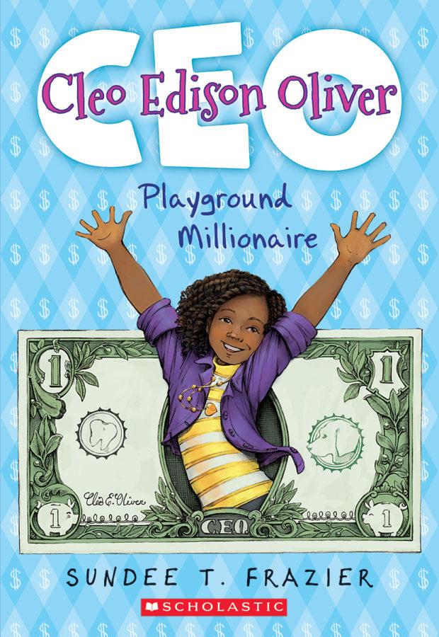 Sundee T. Frazier - Cleo Edison Oliver, Playground Millionaire