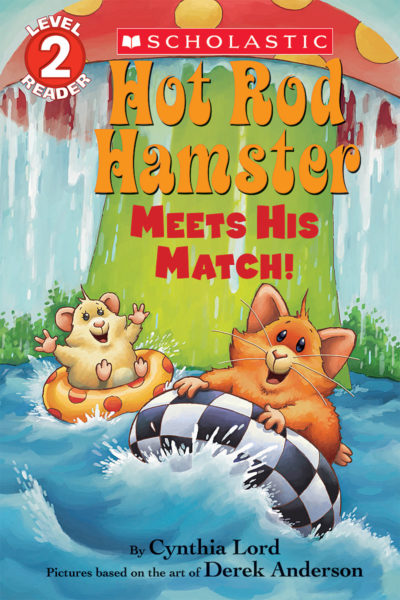 Cynthia Lord - Hot Rod Hamster Meets His Match!