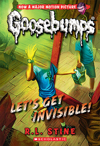 R. L. Stine - Let's Get Invisible!