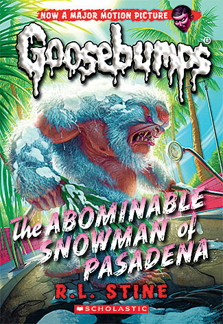 R. L. Stine - Classic Goosebumps #27: The Abominable Snowman of Pasadena