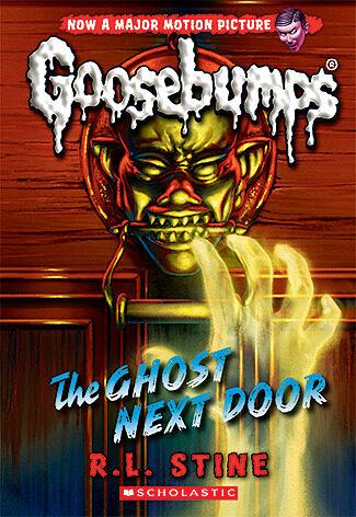 R. L. Stine - Classic Goosebumps #29: The Ghost Next Door