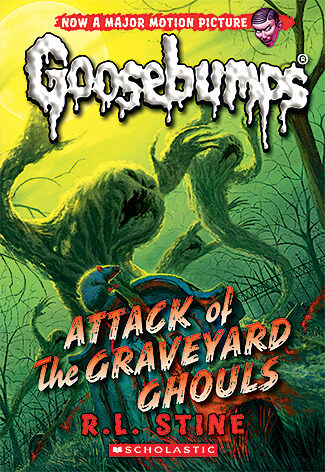 R. L. Stine - Classic Goosebumps #31: Attack of the Graveyard Ghouls