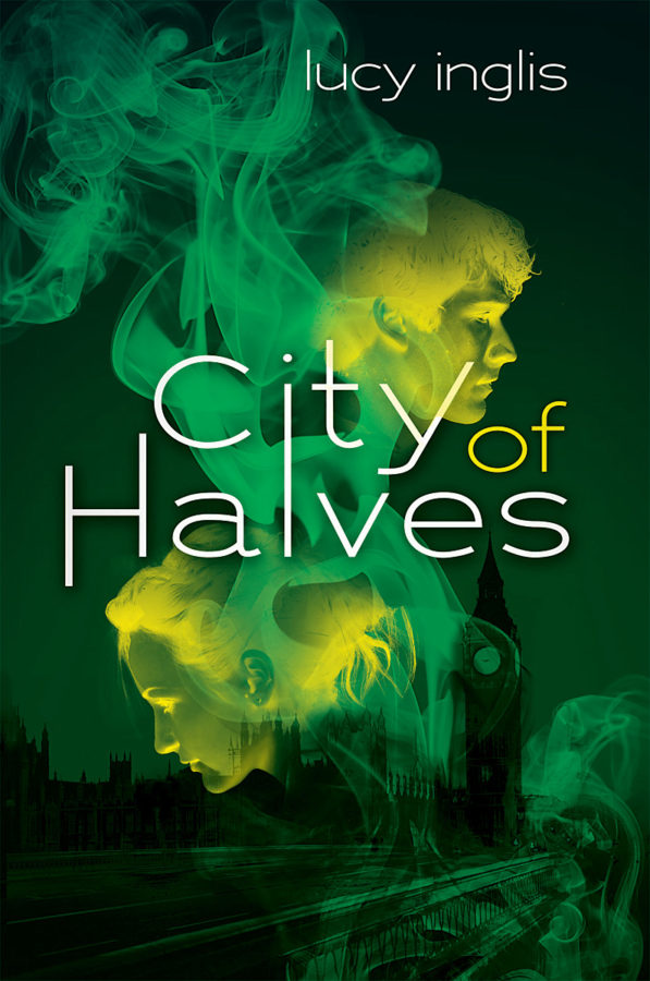 Lucy Inglis - City of Halves