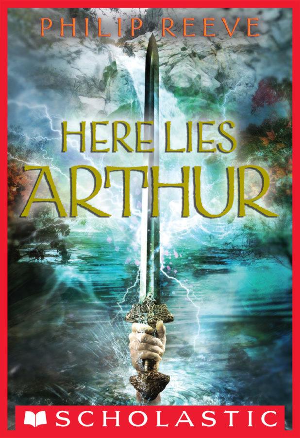 Philip Reeve - Here Lies Arthur