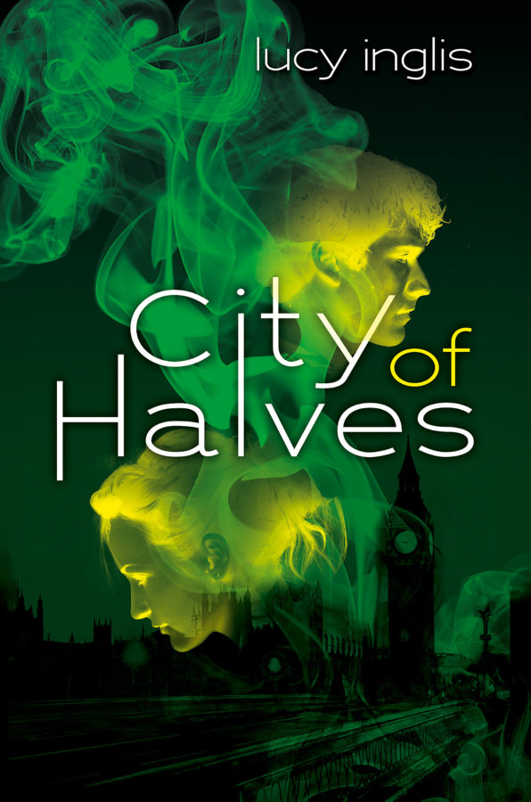 Lucy Inglis - City of Halves