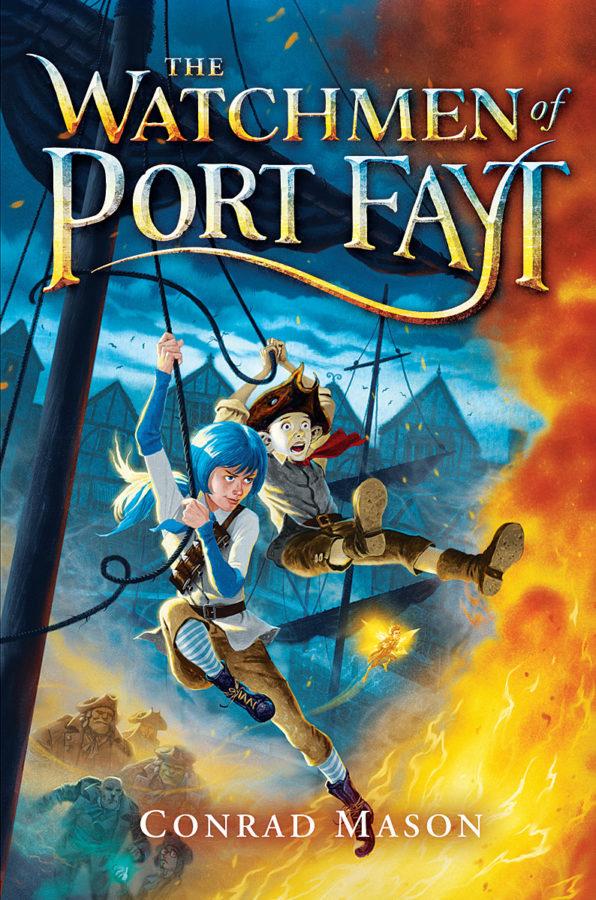 Conrad Mason - The Watchmen of Port Fayt