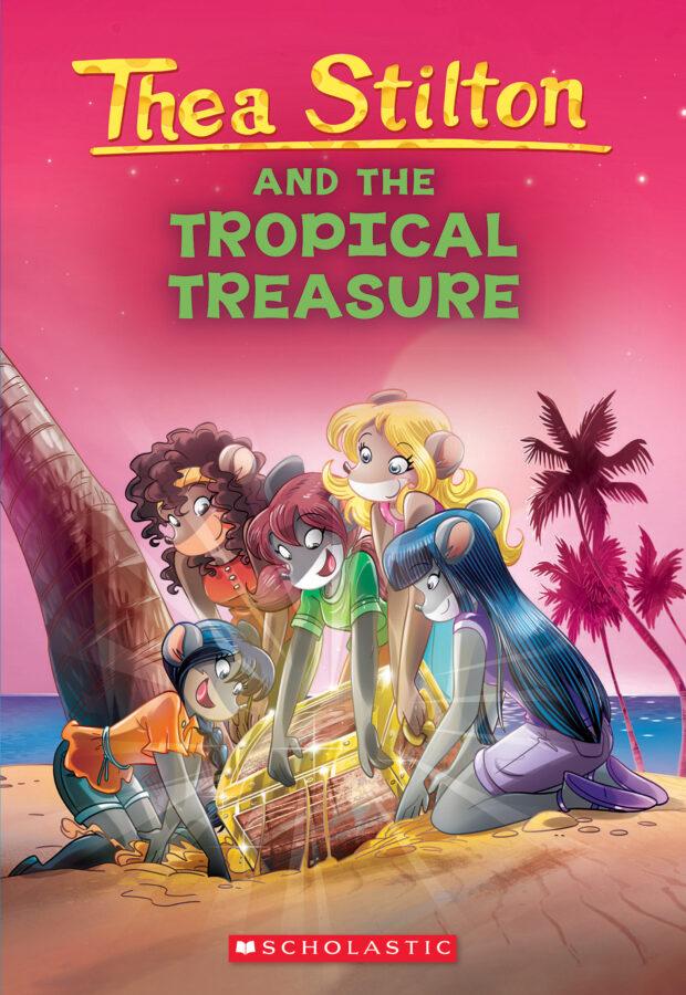 Thea Stilton - Thea Stilton and the Tropical Treasure