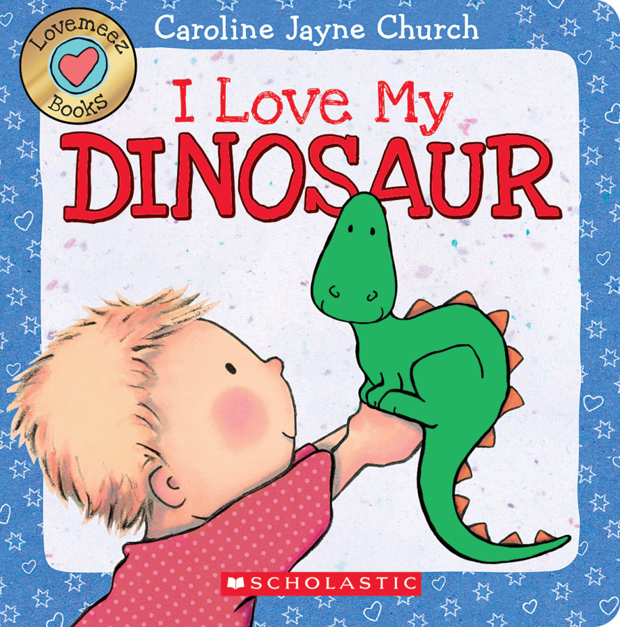 Caroline Jayne Church - I Love My Dinosaur