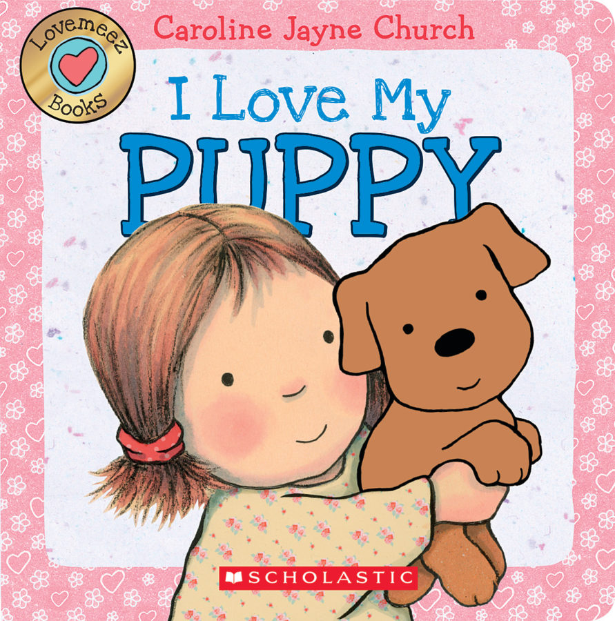 Caroline Jayne Church - I Love My Puppy