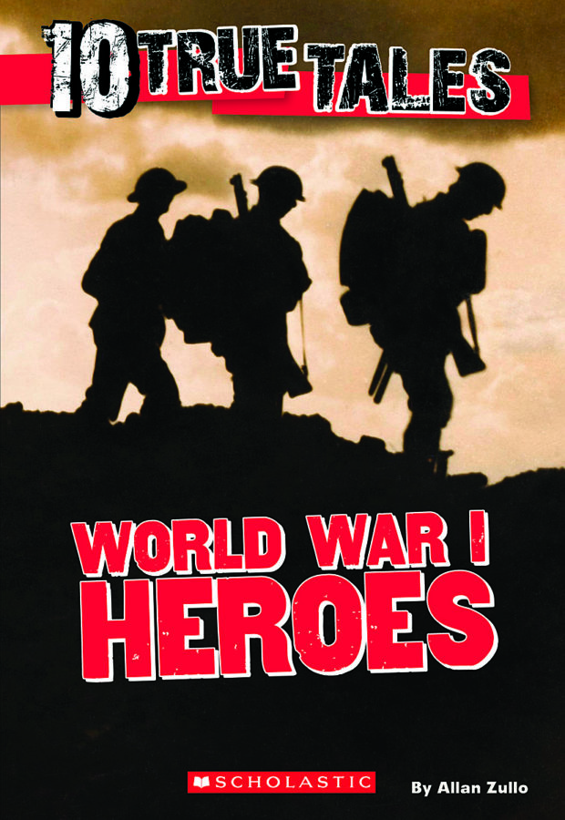 Allan Zullo - World War I Heroes