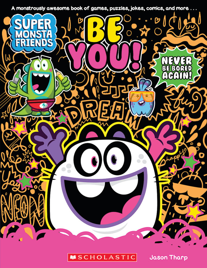 Jason Tharp - Super Monsta Friends: Be You! (Book 2)