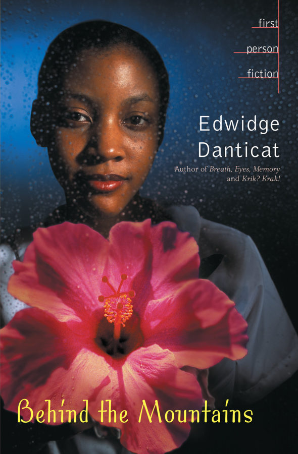 Edwidge Danticat - Behind the Mountains