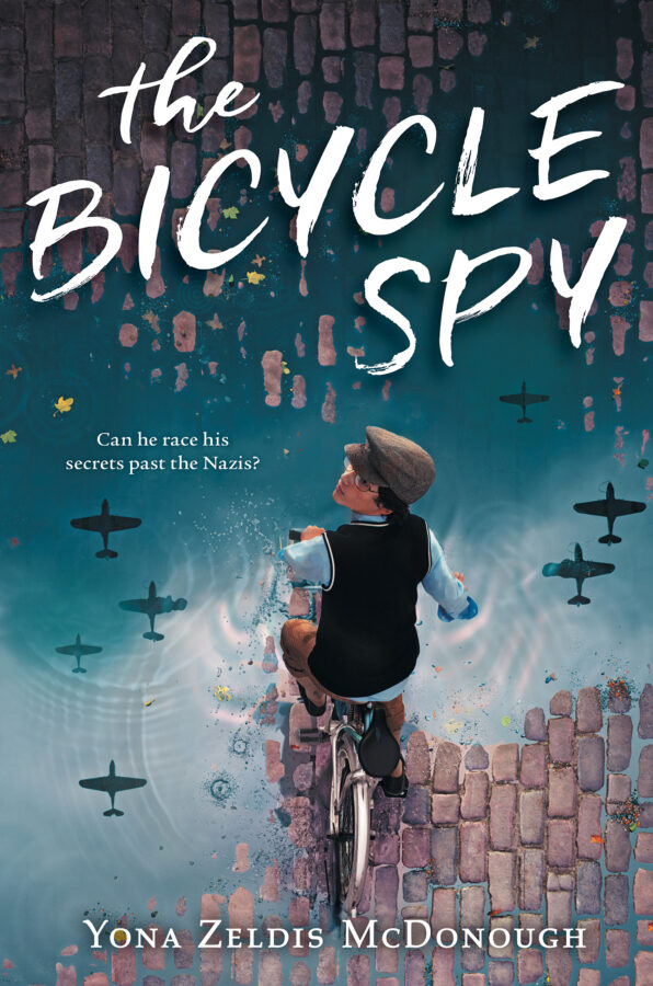 Yona Zeldis McDonough - The Bicycle Spy
