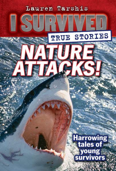 Lauren Tarshis - Nature Attacks!