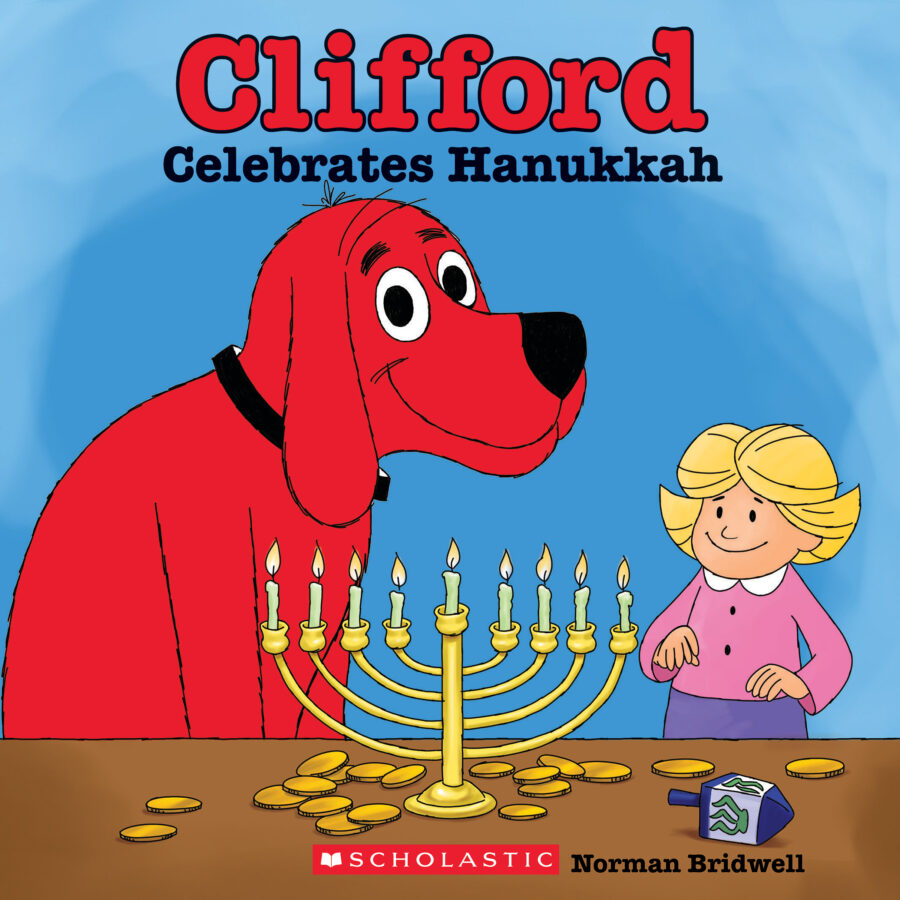 Norman Bridwell - Clifford Celebrates Hanukkah