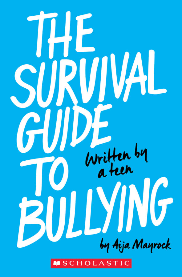 Aija Mayrock - The Survival Guide to Bullying (Revised Edition)