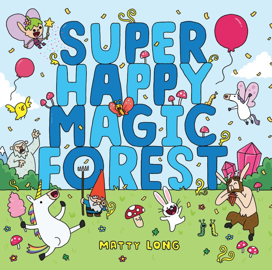 Matty Long - Super Happy Magic Forest