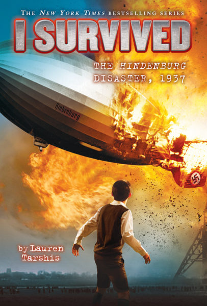 Lauren Tarshis - I Survived the Hindenburg Disaster, 1937