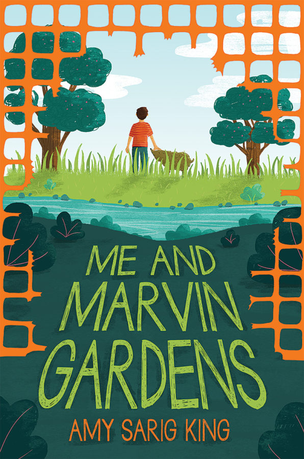 Amy Sarig King - Me and Marvin Gardens