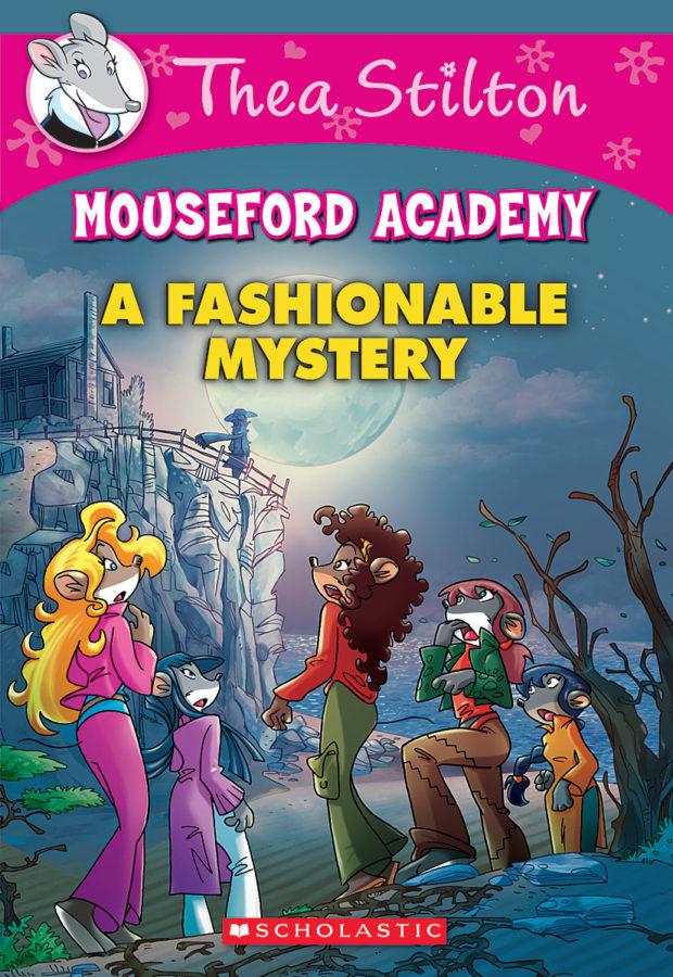 Thea Stilton - Thea Stilton Mouseford Academy #8: A Fashionable Mystery