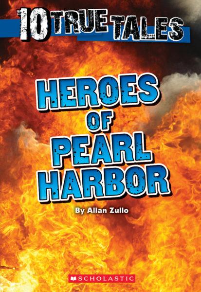 Allan Zullo - Heroes of Pearl Harbor