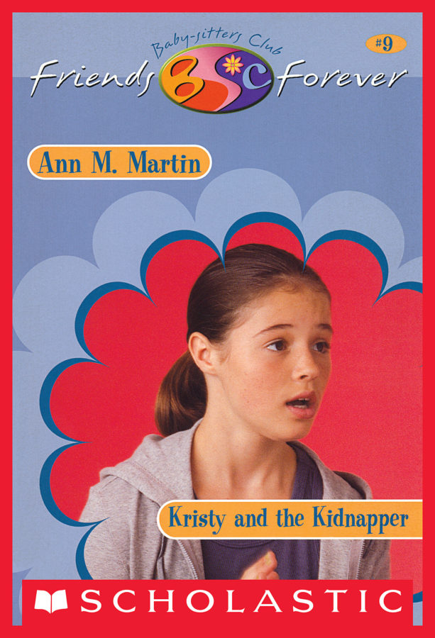 Ann M. Martin - BSC Friends Forever #09: Kristy and Kidnapper