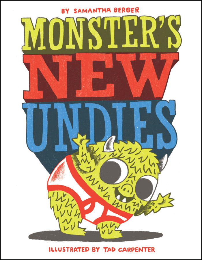 Samantha Berger - Monster's New Undies