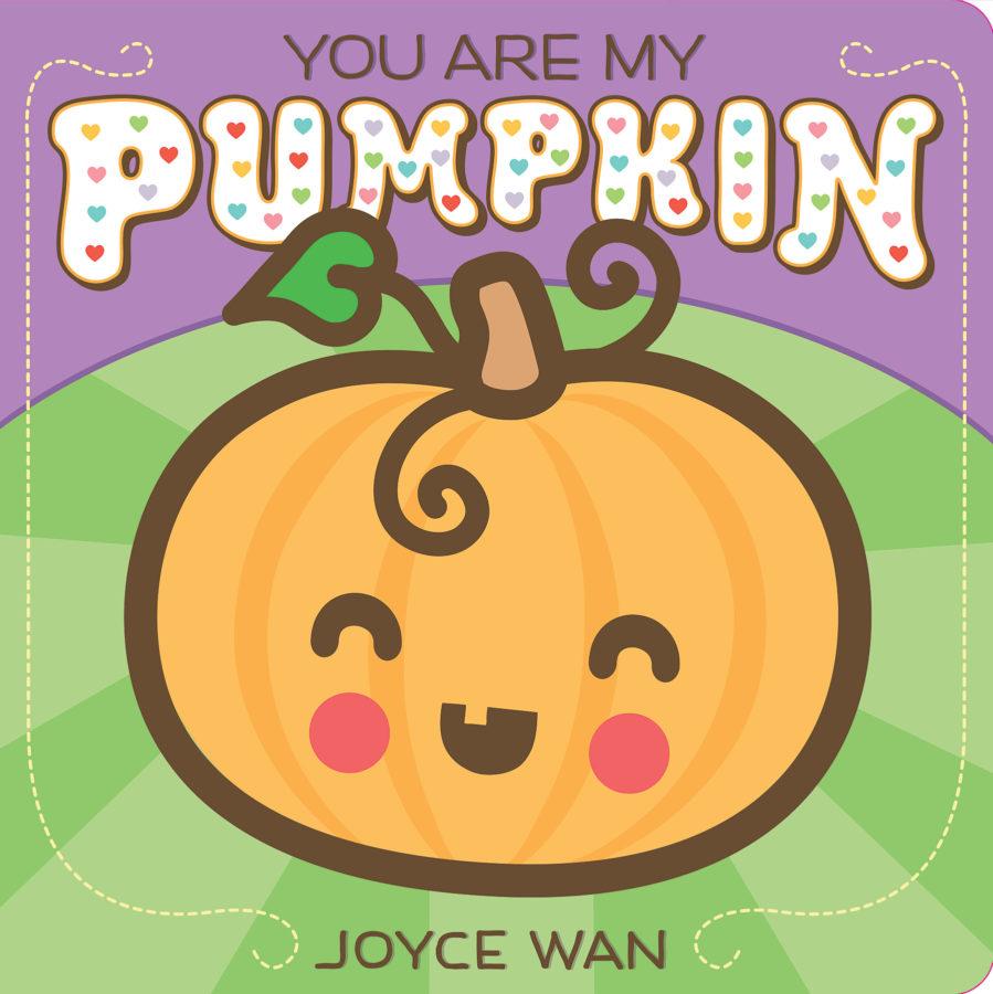Joyce Wan - You Are My Pumpkin