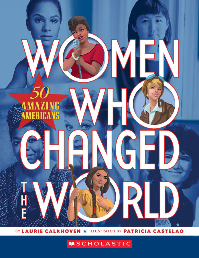 Laurie Calkhoven - Women Who Changed the World