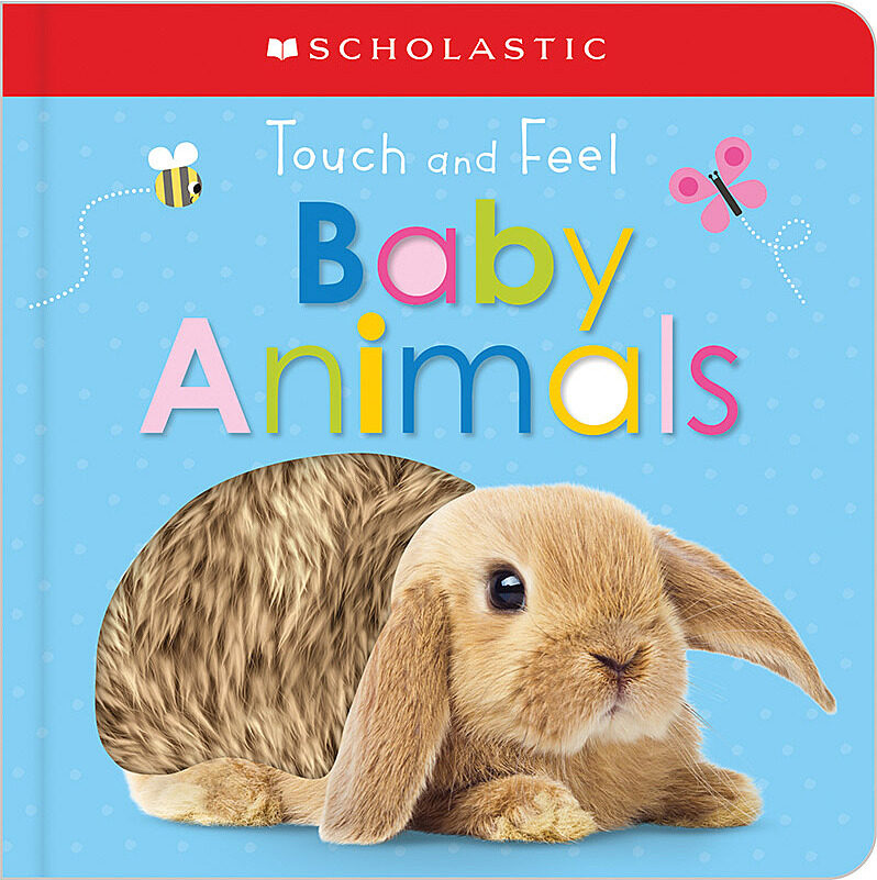 Scholastic - Touch and Feel Baby Animals