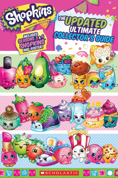 Scholastic - Shopkins: The Updated Ultimate Collector's Guide