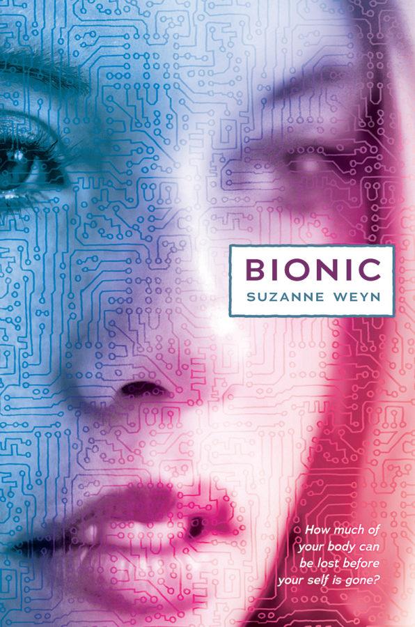 Suzanne Weyn - Bionic